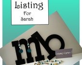 Reserved - Custom Listing for Sarah