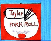 Pork Roll-5x7 inch Print from Original Illustration