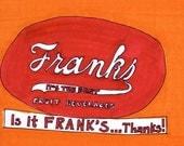 Frank's-5x7 inch Print from Original Illustration