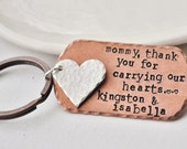 Mommy, Thank you for carrying our hearts- Hand Stamped & Personalized Key Chain -Add your Kids Name's