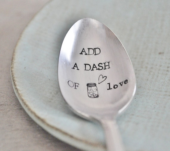 Add A Dash of Love (TM) - Hand Stamped Vintage Spoon for the Cook or Baker in your life- Jar of Hearts Collection (TM)