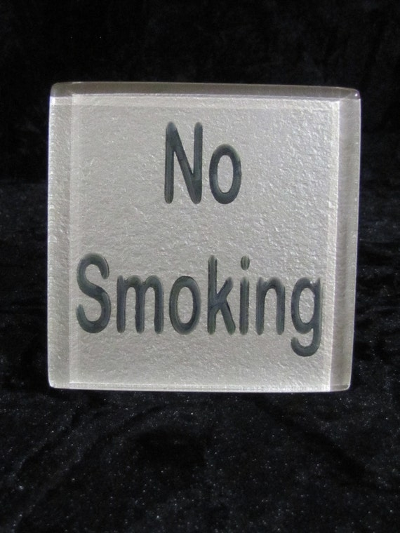 "Trivet Coaster Tile No Smoking Sandblasted Quote 4"" X 4"" X 3/8"" thick"
