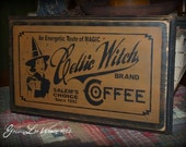 Primitive, Folk Art ,Halloween, Celtic Witch Coffee wall sign