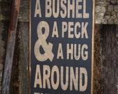 Bushel & A Peck, Typography, Word Art, Subway Art, Primitive Wood Wall Sign, Handmade