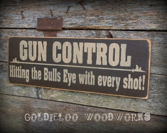 Primitive, Folk Art ,Handmade,Gun Control wall sign