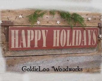 Primitive, Folk Art , HAPPY HOLIDAYS wall sign