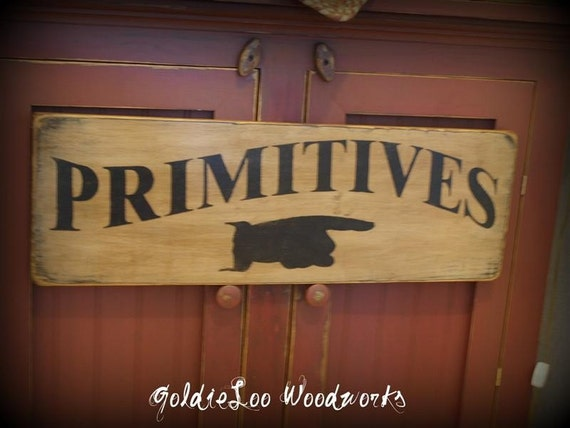Handpainted PRIMITIVES Wood Sign
