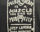 Your Heart is a Muscle the Size of Your Fist, Large Black T-shirt, anarchist, activist, revolution, heats and minds, punk shirt, protest tee