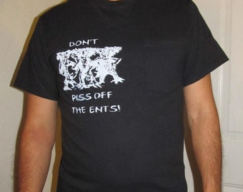 Don't Piss off the Ents, White on Black Pocket T Shirt, Small