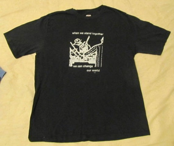 Black T Shirt - when we stand togethe, we can change our world, XL extra large tshirt - resistance middle east peace justice occupy war