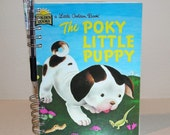 The Poky Little Puppy - Handmade Journal from vintage Little Golden Book with recycled paper and free pencil