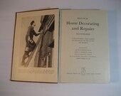 "vintage book ""Home Decorating and Repair"""
