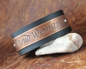 Proud Woman - etched calligraphy on copper leather cuff bracelet