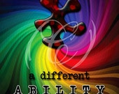 Autism Awareness, A Different Ability Printable DIY 8x10/16x20