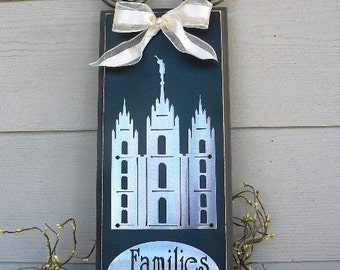Salt Lake LDS Temple w/Families are Forever
