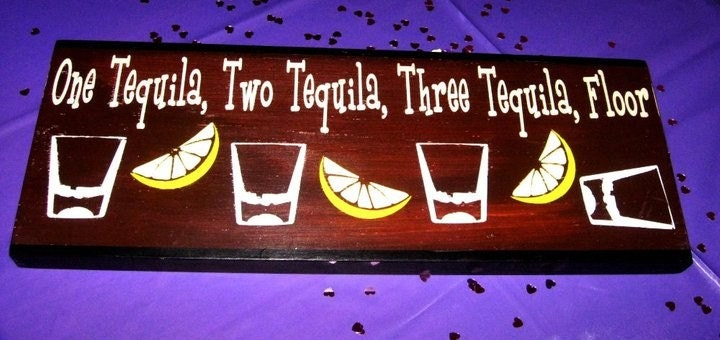One Tequila Two Tequila Three Tequila Floor By