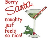 Sorry Santa with Martini Glass Machine Embroidery Design - 3 Sizes