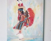 FANCY DANCER... Original OIL painting on canvas