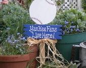 Yard Sign 15- Yankee Fans Live Here