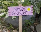Small Yard Sign 39 - Nana's Garden