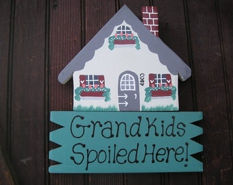 House 3 - Grandkids Spoiled Here