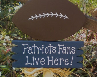 Yard Sign 139 - Patriots Fans Live Here