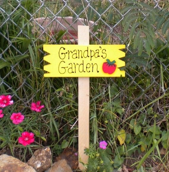 Small yard sign 37 grandpa39s garden tomato for Grandpas garden