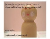 Reserved Listing for Snickerdoodle's Grandma