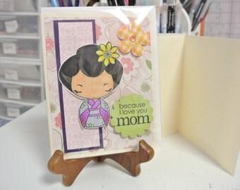Because I love you mom kimono greeting card