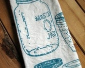 Tea Towel - Screen Printed Flour Sack Towel - Soft and Absorbent - Eco Friendly Cotton Dish Towel - Kitchen Towel - Mason Jar - Farmhouse