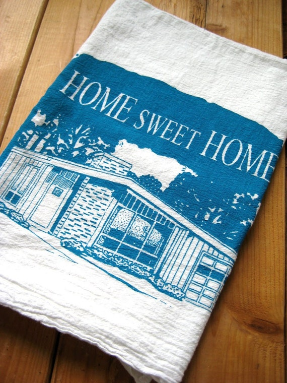 Screen Printed Organic Cotton Home Sweet Home Flour Sack Towel - Soft and Absorbent Tea Towel