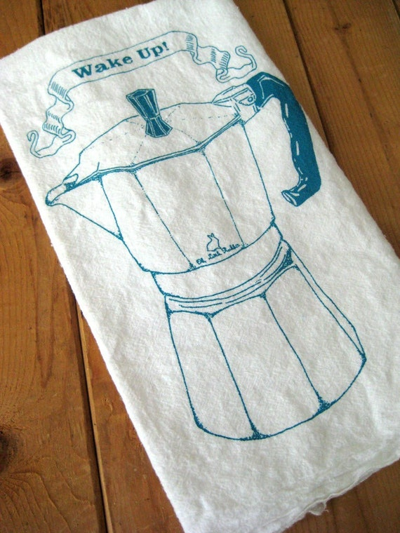 Tea Towel - Screen Printed Organic Cotton Wake Up Flour Sack Towel - Best Ever Kitchen Towel for Dishes