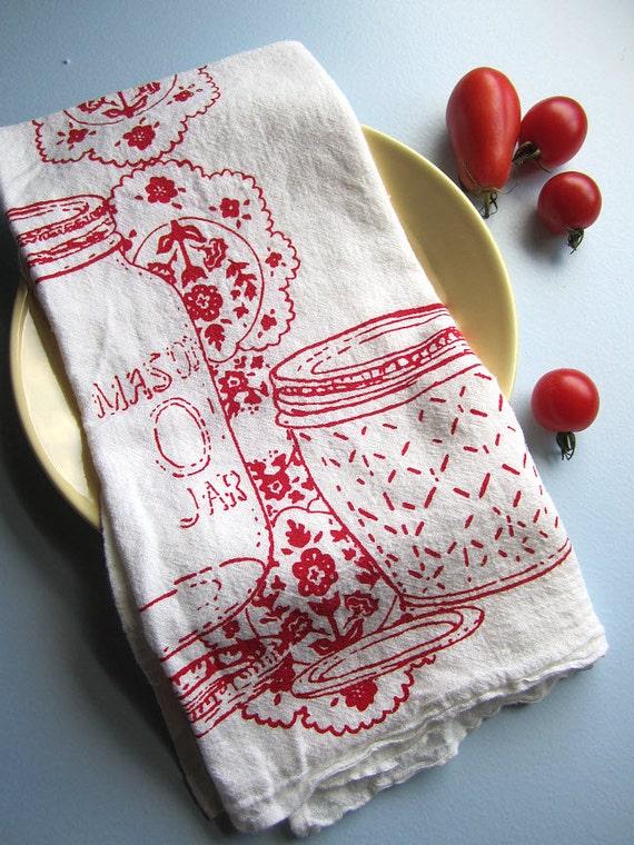 Screen Printed Organic Cotton Mason Jar Kitchen Flour Sack Tea Towel - Great for dishes