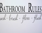 Bathroom Rules Vinyl Decal - Home Decor - Brush - Floss