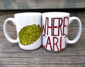 Where is Carl zOMBIE Red or Green Double Sided Coffee Mug