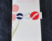 RESERVED for Kristine-------All American girl button hair clip