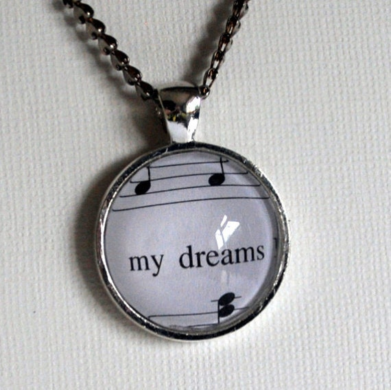 My dreams music inspired pendant necklace