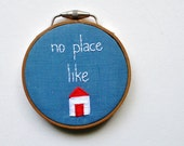 RESERVED - No Place Like Home - Handmade Embroidery Hoop Wall Art - Red White and Blue