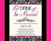 Eat, Drink & Be Married Rehearsal Dinner Invitation - Modern Damask - Digital File