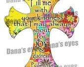 Joy and Kindness Psalm Chritian Printable Graphic Cross