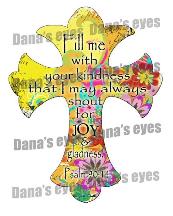 Joy and Kindness Psalm Chritian Printable Graphic Cross