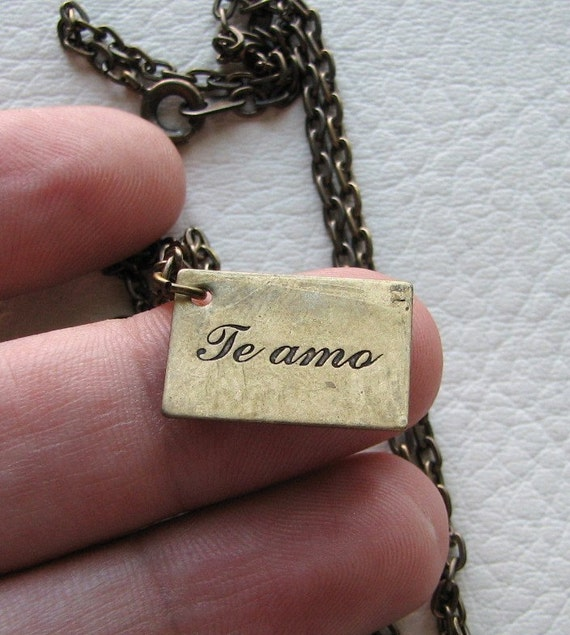 te amo spanish i love you necklace / cursive type / antiqued brass Valentine's Day