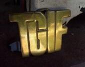 Vintage TGIF BELT BUCKLE
