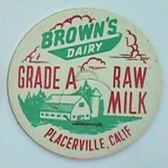 Antique MILK BOTTLE Cap - Brown's Dairy PLACERVILLE Calif - Authentic, Original, Scarce.