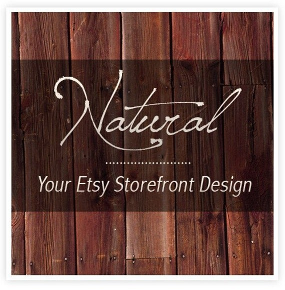 Natural Two - Etsy Shop Pre-Designed Package, 6 graphics - UNLIMITED REVISIONS