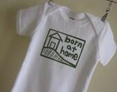 Born at Home Shirt