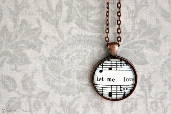 Sheet music necklace.  Copper pendant with real vintage sheet music under glass dome.  Let Me Love