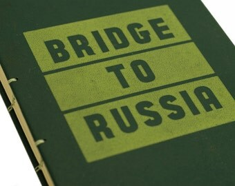 1947 BRIDGE to RUSSIA Vintage Book Journal