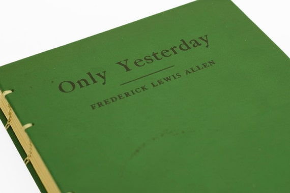 1931 ONLY YESTERDAY Vintage Notebook Journal