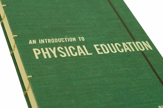 1964 PHYSICAL EDUCATION Vintage Book Journal Notebook